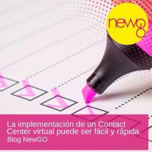 Implementación Contact Center virtual fácil y rápida