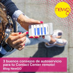 3 buenos consejos de autoservicio para tu Contact Center Remoto